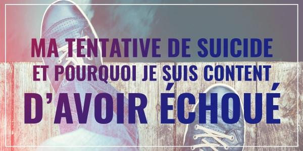 ma_tentative_de_suicide_a_echoue_600px